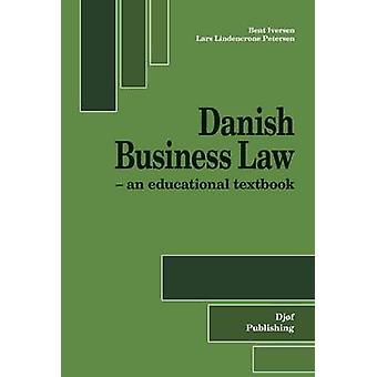 Danish Business Law - An Educational Textbook (6th Revised edition) -