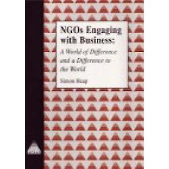 NGOs Engaging with Business - A World of Difference and a Difference t