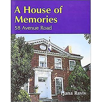 Een huis van herinneringen: het verhaal van 58 Avenue Road