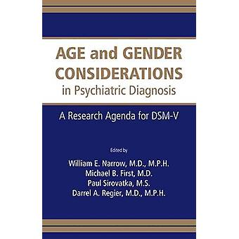 Age and Gender Considerations in Psychiatric Diagnosis - A Research Ag