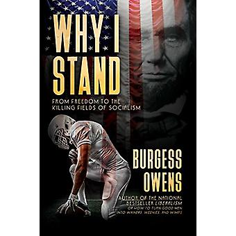 Why I Stand - From Freedom to the Killing Fields of Socialism by Burge