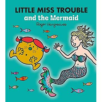 DEAN Little Miss Trouble and the Mermaid by Adam Hargreaves - 9780603