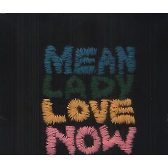 Mean Lady - Love Now [Vinyl] USA import