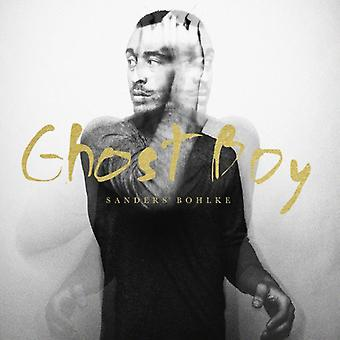 Sanders Bohlke - Ghost Boy [Vinyl] USA import