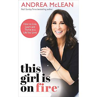 This Girl Is on Fire by McLean & Andrea