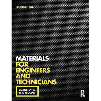 Materials for Engineers and Technicians (6th Revised edition) by W. B