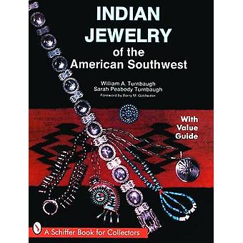 Indian Jewelry of the American Southwest by William A. Turnbaugh