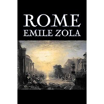 Rome by Emile Zola - Fiction - Literary - Classics by Emile Zola - 97