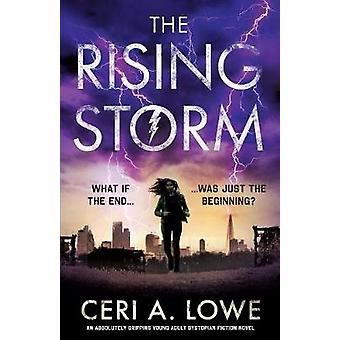 The Rising Storm - An Absolutely Gripping Young Adult Dystopian Fictio
