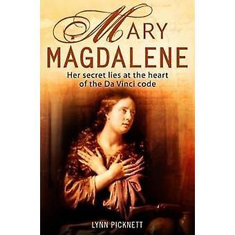Maria Magdalena - Christentum's versteckte Göttin von Lynn Picknett - 9781