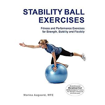 Stability Ball Exercises by Marina Aagaard - 9788792693532 Book