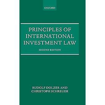 Principes de droit International de l'investissement par Dolzer & Rudolf & Auteur