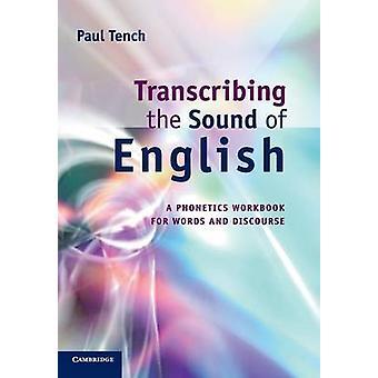 Transcriberen van the Sound of English door Paul Tench