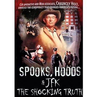 Spooks Hoods & JFK: The Shocking Truth [DVD] USA import