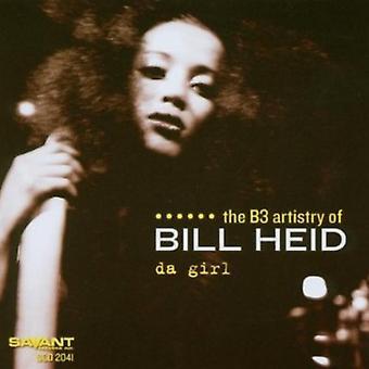 Bill Heid - importation USA Da fille [CD]