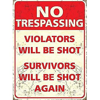No Trespassing Violators Will Be Shot Survivors Will Be Shot Again Fridge Magnet