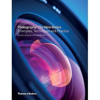Fotografie - de nieuwe basis - principes - technieken & praktijk door Gr