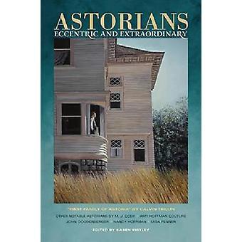 Astorians - Eccentric and Extraordinary by Calvin Trillin - Karen Kirt