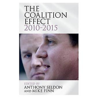 Efekt koalicji - 2010-2015 przez Anthony Seldon – Mike Finn - 9781
