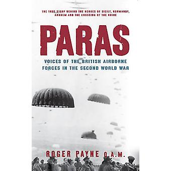 Paras - Voices of the British Airborne Forces in the Second World War