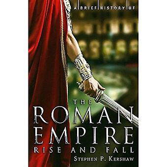 En kort historia av det romerska riket (kort historia)