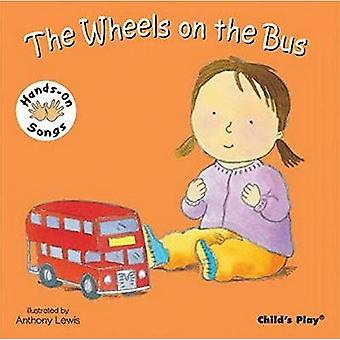 De wielen van de Bus (Hands-On Songs) (BSL) (handen op liedjes)