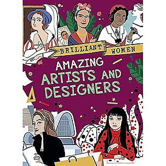 Lysande kvinnor: Fantastiska artister och Designers (lysande kvinnor)