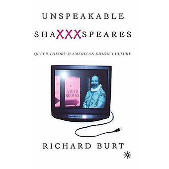 Usigelig Shaxxxspeares revidert utgave skeiv teori og amerikanske Kiddie kultur av Burt & Richard