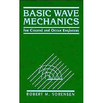 Wave Mechanics by Sorensen
