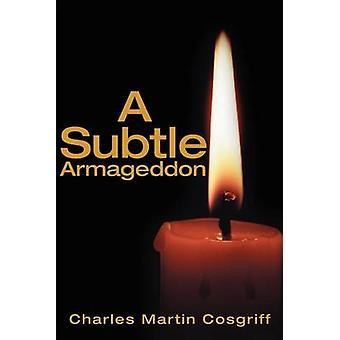 Armageddon sottile di Cosgriff & Charles
