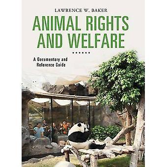 Tierrechte und Tierschutz A Dokumentarfilm und Nachschlagewerk von Baker & Lawrence