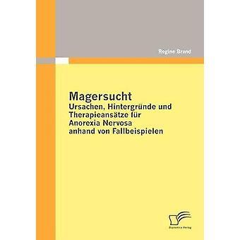 Sistema Magersucht Hintergr Nde Und Therapieans Tze piel Anorexia nerviosa Anhand Von Fallbeispielen por marca y Regine