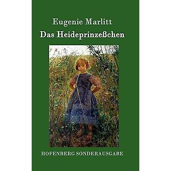 Das Heideprinzechen par Eugenie Marlitt