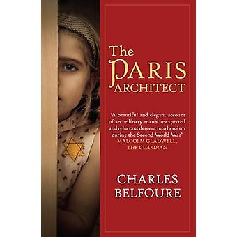 The Paris Architect by Charles Belfoure - 9780749019471 Book
