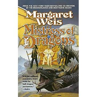 Mistress of Dragons by Margaret Weis - 9780765396587 Book