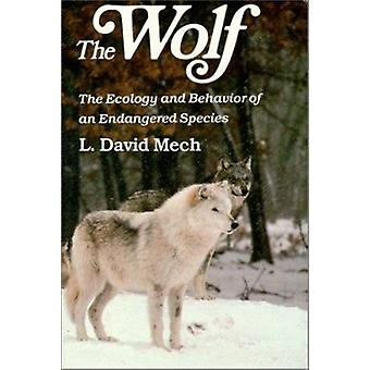 The Wolf - The Ecology and Behaviour of an Endangered Species by L. Da