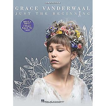 Grace Vanderwaal - Just the Beginning - 9781540020383 Book