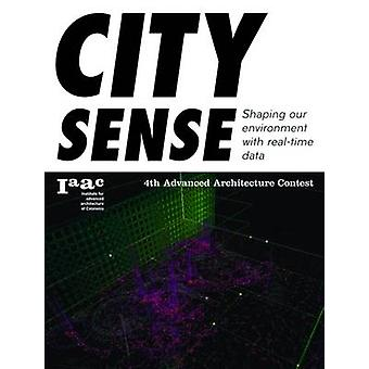 City Sense. Shaping our environment with real -time data - 4th Advance
