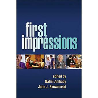 First Impressions by Nalini Ambady - John J. Skowronski - 97815938571