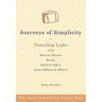 Journeys of Simplicity - Traveling Light with Thomas Merton - Basho -