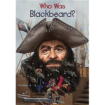 Wie Was Blackbeard? door James Buckley - 9780448483085 boek