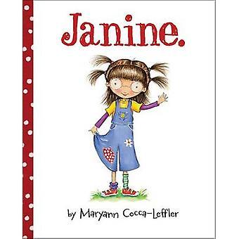 Janine. by Maryann Cocca-Leffler - Maryann Cocca-Leffler - 9780807537