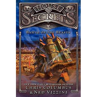 House of Secrets - Battle of the Beasts by Chris Columbus - Greg Call