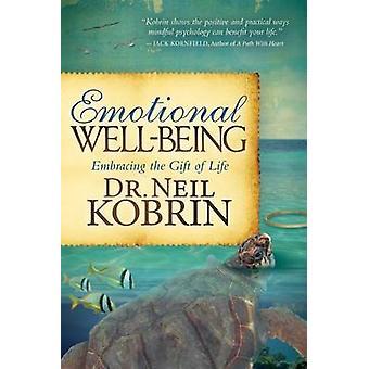 Emotional WellBeing by Dr. Neil Kobrin