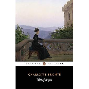 Tales of Angria by Bronte & Charlotte