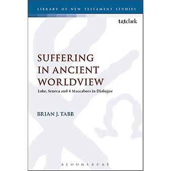 Suffering in Ancient Worldview by Brian Tabb