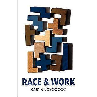 Race and Work by Karyn Loscocco