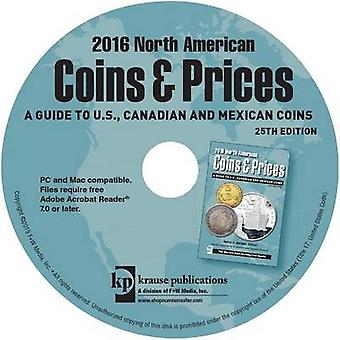 2016 North American Coins and Prices A Guide to U.S. Canadian and Mexican Coins by School of Biological Sciences David Harper et Thomas Michael