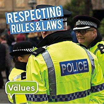Respecting Rules  Laws by Steffi CavellClarke
