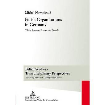Poolse organisaties in Duitsland door Michal Nowosielski